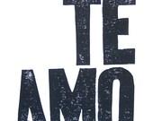 LINOCUT PRINT - Te amo means I love you LETTERPRESS black typography valentine Spanish poster 8x10