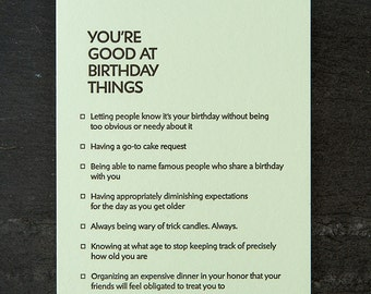 birthday: you're good at things. letterpress card. #388