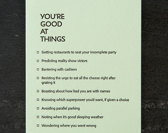 you're good at things: incomplete party. letterpress card. #383
