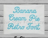 Banana Cream Pie Embroidery Font  5 sizes  Machine Embroidery Designs Alphabet