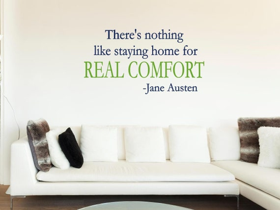 There Is Nothing Like Home Quotes: There's Nothing Like Staying Home For Real Comfort By