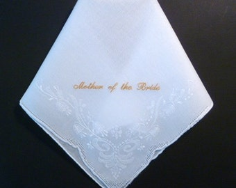 Mother of Bride Wedding Handkerchief Custom Personalized Embroidered Hankerchief  for Mom Mother of the Bride