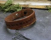 Not All Those Who Wander, leather cuff bracelet with distressed finish