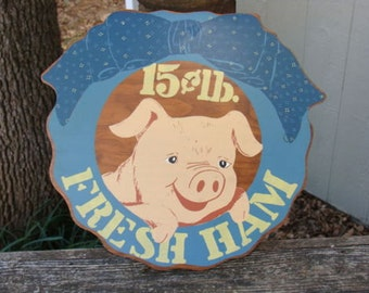 Fresh Ham 15c lb Skaggs Alpha Beta Wood Sign