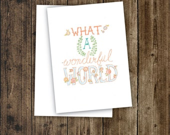 Wonderful World, Anytime Card, QUOTE, One 5x7 Card and Envelope