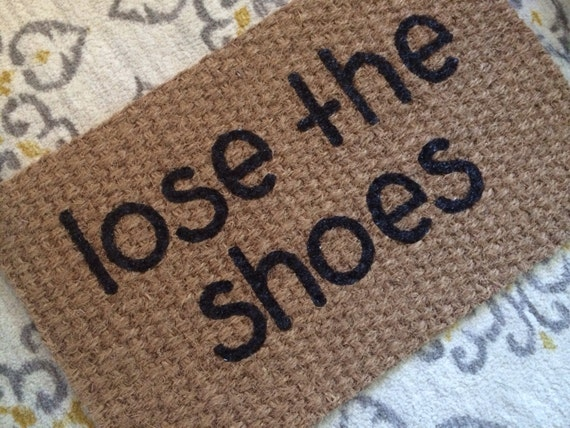 Lose The Shoes Welcome Mat Fun Doormats For Fun People
