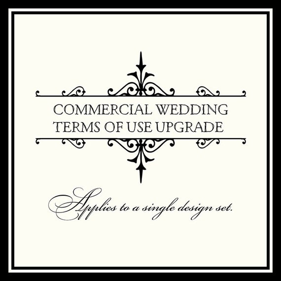 Terms Of Use: COMMERCIAL Wedding Party And & Event Terms Of Use Upgrade For