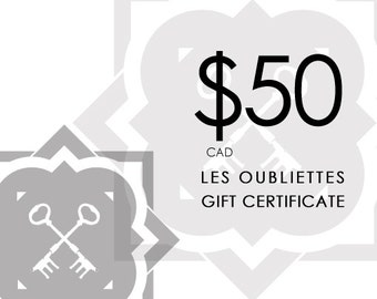 GIFT CARD - 50.00CAD at Les Oubliettes