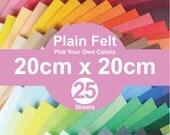 25 Plain Felt Sheets - 20cm x 20cm per sheet - Pick your own colors (A20x20)