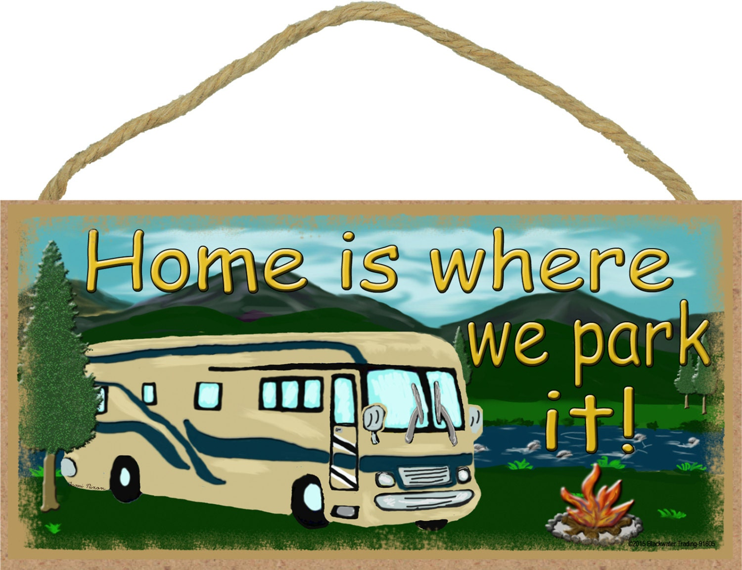 Mountains Motorhome Home Is Where We Park It Camping Sign