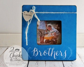 Brothers Picture Frame, Personalized Brother Picture Frame, Brother Gift Idea, Brothers Forever Frame