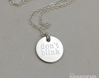 don't blink round engraved charm necklace