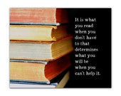 Reading Art Print, Quote, Books Photography, Inspirational, Bibliophile