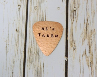 HE'S or SHE'S Taken, Choice of One Copper Guitar Pick, A Functional, Usable Gift, Married, 7th Wedding Anniversary