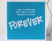 Forever Card - Couples Valentines Day Card  - Valentines Card - Fun Love Card