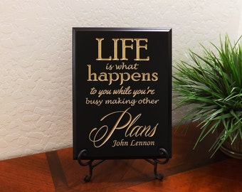 """Decorative Carved Wood Sign with Quote """"Life is what happens to you while you're busy making other Plans. John Lennon"""" 9""""x12"""" Free Shipping"""