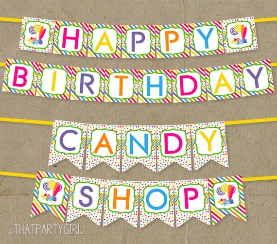 DIY Candy Shop Happy Birthday Banner digital U Print