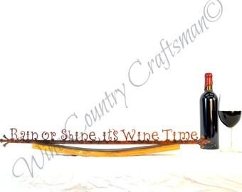"CRUZEN - ""Rain or Shine Its Wine Time"" steel sign w/ Napa wine barrel stave holder -100% recycled"