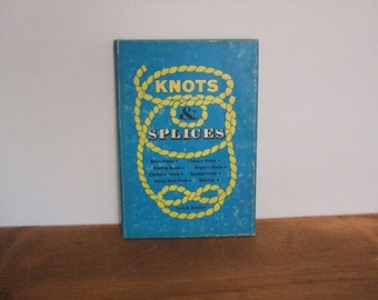 Knots & Splices by Percy W. Blandford