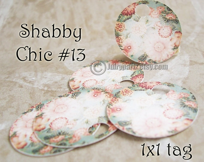 42•COTTAGE CHIC #13•1x1 Round Tags•Gift Tags•Favor Tags•Price Tags•Thank You Tags•Necklace Tags•Bracelet Tags