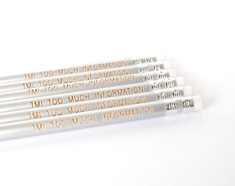 engraved pencils: silver pencils, tmi too much information