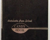 Antoinette Pope School Candy Book 1951 HB Cookbook