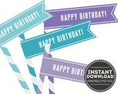 Aqua Lavender Teal Purple Happy Birthday Straw Flags - Digital PDF File - INSTANT DOWNLOAD
