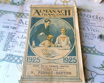 A Flea Market Find , French Vintage 1925 Almanach