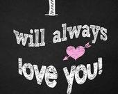 Chalkboard Artwork, Love Words Art Gift, Valentine's Day Chalkboard Script, Unique Wedding Typography, printable chalkboard Art Gift