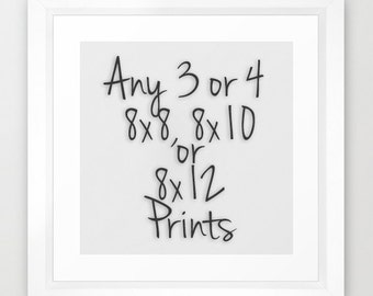 SAVE 30% On Any 3 or 4 Prints