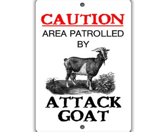 Attack Goat Indoor/Outdoor Aluminum No Rust No Fade Sign
