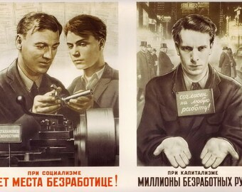 Cold War Posters / In socialist countries - No place for unemployment. In capitalist countries - Millions of unemployed hands. Soviet poster