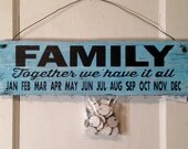 Birthday Board - Family together we have it all - Rustic hand painted wooden sign with 30 blank white wooden discs.