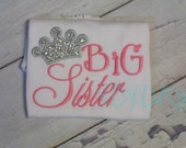 Big Sister Shirt with Pink and Silver Sparkle Crown--Pregnancy Announcement--Embroidered shirt or Bodysuit