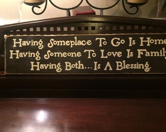 Having a Home Love Is a Blessing Sign Christian HP Plaque Rustic Cottage Farmhouse Hand Painted Wooden U Pick Colors