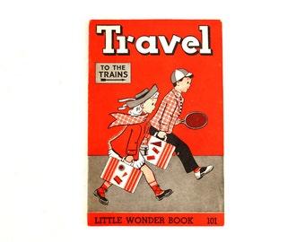 """Vintage """"Travel"""" Little Wonder Book No. 101 (c.1951) - Collectible Children's Book, Ephemera, Altered Art"""