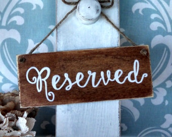 Rustic Signs- (set of 2) Chair/Reserved Signs For your Rustic, Country, Woodland, Outdoor,  Wedding, Reception, Rehearsal Dinner, Etc.