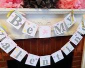 Be My Valentine Banner- Valentine decor- Valentines Day Decor- Valentines Banners - Valentine photo props