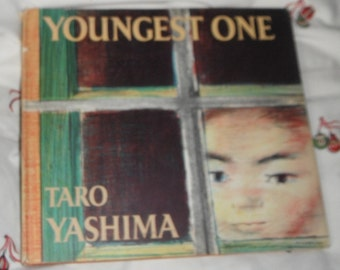 Vintage Book Youngest One by Taro Yashima Vintage Hardcover with dust jacket book