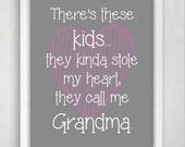 Grandmother Quote, Grandma Gift, 8x10 Art Quote, Kids Print, 8x10 Wall Art Print, Gift from Grandkids, Gift for Grandma