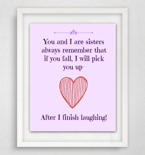 Sister Quotes Sister Gift Art Quote Printable Instant