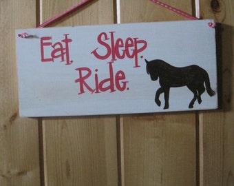 Eat. Sleep. Ride.  Horse sign, pink, girls room decor