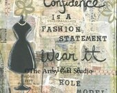 Confidence is a fashion statement... 8x8 Art Print
