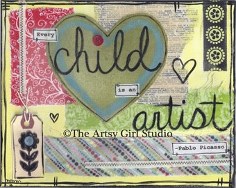 Every child is an artist... Art Print available in three sizes