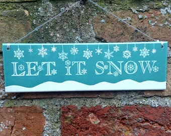 LET IT SNOW Christmas Hand Painted Decorative Sign Christmas Snowflake Decoration