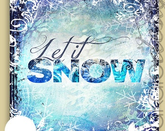 Let It Snow Mixed Media Gallery Wrapped Canvas