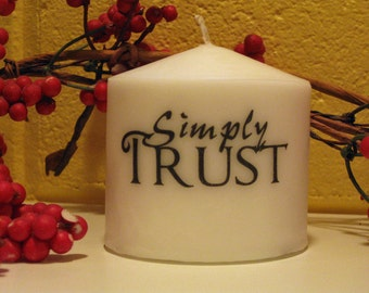 Simply Trust inspirational quote on 3 x 3 Pillar Candle | Christian Decor | Christian Gift | Under 15