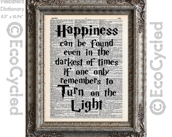 Harry Potter Quote on Happiness Even in the Darkest of Times Vintage Upcycled Dictionary Art Print Book Art Print Recycled book lover gift