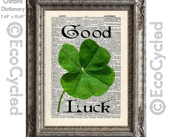 Good Luck Shamrock Four Leaf Clover on Vintage Upcycled Dictionary Art Print Book Art Print Repurposed Recycled Lucky