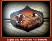 Leather hair Barrette, Eagles over the Mountains with very upscale walnut stick with high gloss varnish....